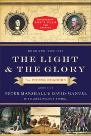 The light and the glory for young readers, 1492-1793 cover image