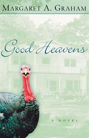 Good heavens a novel cover image