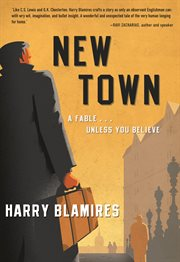 New town a fable---unless you believe cover image