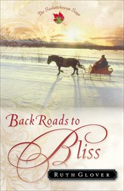 Back roads to bliss a novel cover image