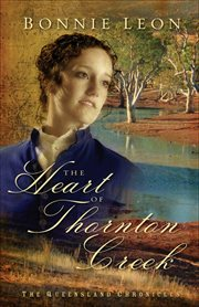 The heart of Thornton Creek a novel cover image