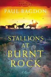 Stallions at Burnt Rock a Novel cover image