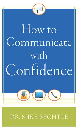 Cover image for How to Communicate with Confidence