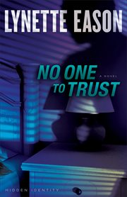 No one to trust : a novel cover image