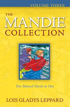 Cover image for The Mandie Collection : Volume 3