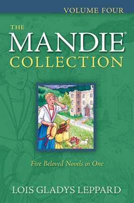 Cover image for The Mandie Collection : Volume 4