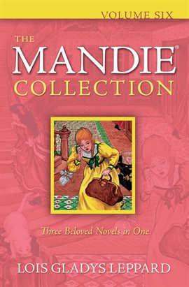 Cover image for The Mandie Collection : Volume 6