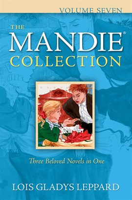 Cover image for The Mandie Collection : Volume 7