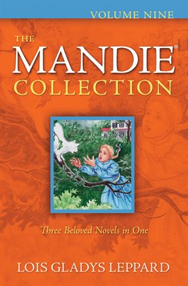 Cover image for The Mandie Collection : Volume 9