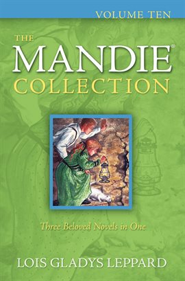 Cover image for The Mandie Collection : Volume 10