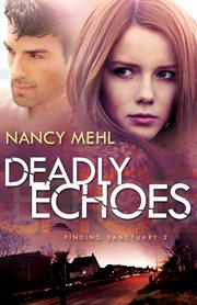 Deadly echoes cover image
