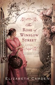 The rose of Winslow Street cover image
