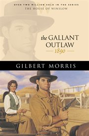 The gallant outlaw cover image