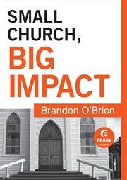 Small church, big impact ebook shorts cover image