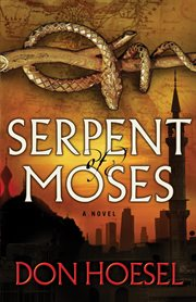 Serpent of Moses cover image