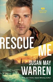 Rescue me : novel cover image