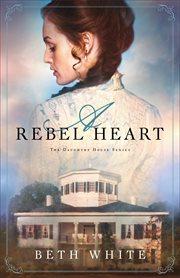 A Rebel Heart
