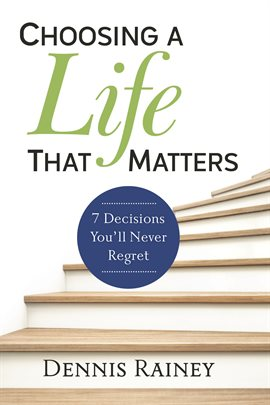 Cover image for Choosing a Life That Matters