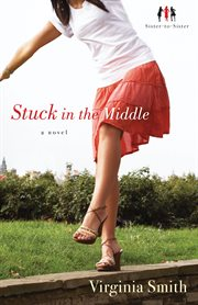 Stuck in the middle a novel cover image