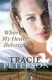 Where my heart belongs cover image