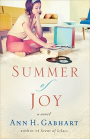 Summer of joy : a novel cover image