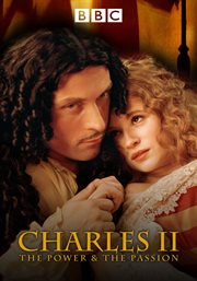 Charles II the power and the passion : Güç ve tutku. Season 1 cover image