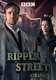 Ripper Street. Season 5 cover image