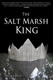 The salt marsh king cover image