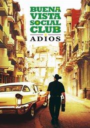 Buena Vista Social Club : adiós cover image