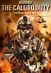 Beyond the Call of Duty: Undead Warfare