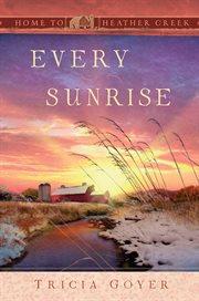 Every Sunrise