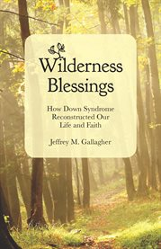 Wilderness Blessings