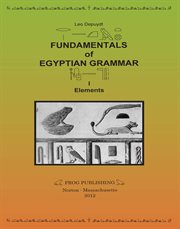 Fundamentals of egyptian grammar, i. Elements cover image