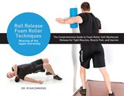 Roll Release techniques : upper extremity cover image