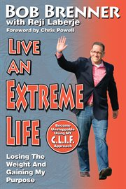Live An Extreme Life!