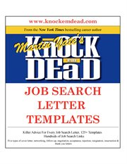 Knock 'em dead job search letter templates: great letter techniques and samples for every step of yor job search cover image
