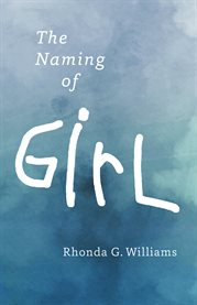The Naming of Girl
