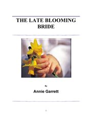 The Late Blooming Bride