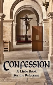 Confession : a little book for the reluctant cover image
