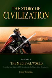The Story of Civilization, Volume Ii