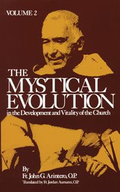 The mystical evolution in the development and vitality of the church, vol. 2 cover image