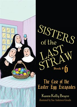 Cover image for The Case of the Easter Egg Escapades