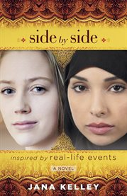 Side by side : a novel inspired by real-life events cover image
