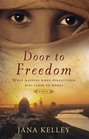 Door to freedom : a contemporary novel cover image