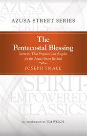 The Pentecostal Blessing