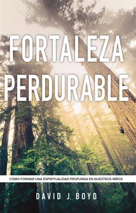 Cover image for Fortaleza perdurable