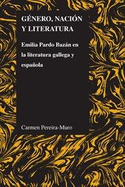 Gâenero, naciâon y literatura