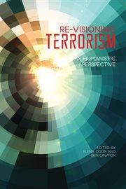 Re-visioning Terrorism