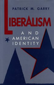 Liberalism and American Identity