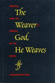 The Weaver-god, He Weaves